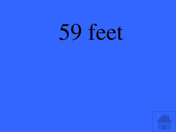 59 feet