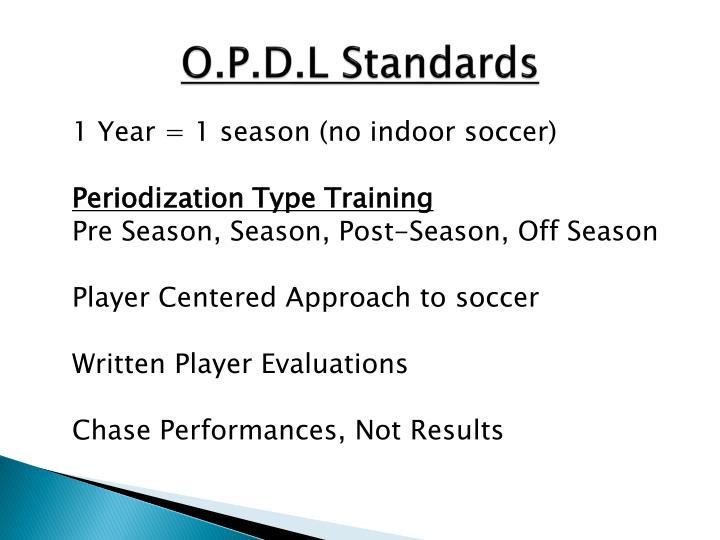 O.P.D.L Standards