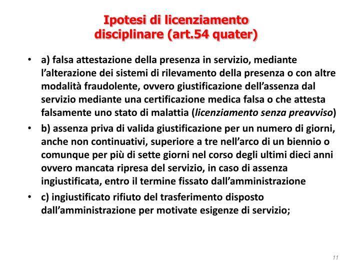 Ipotesi di licenziamento disciplinare (art.54
