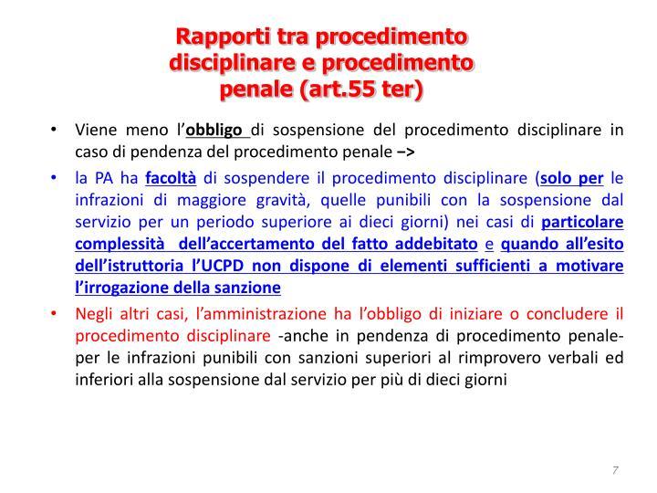 Rapporti tra procedimento disciplinare e procedimento penale (art.55