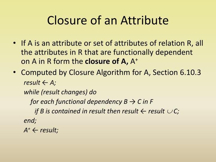 Closure of an Attribute