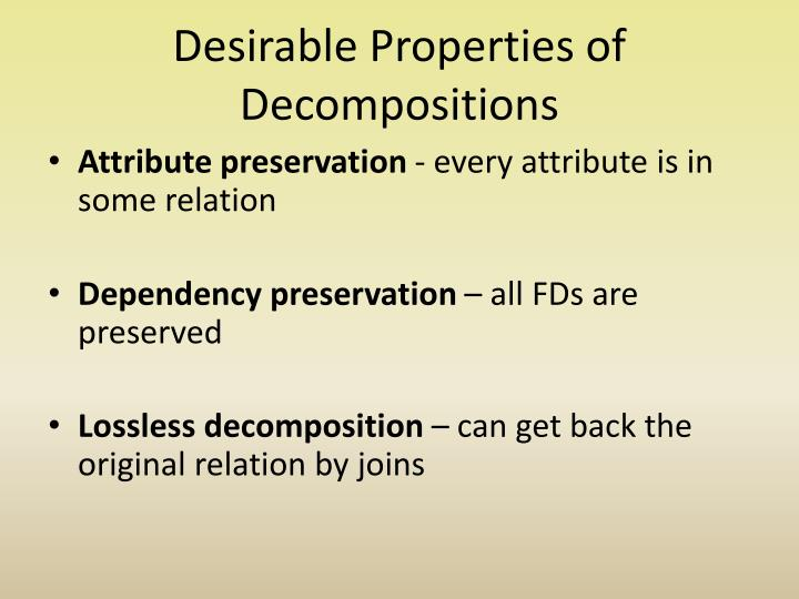 Desirable Properties of Decompositions