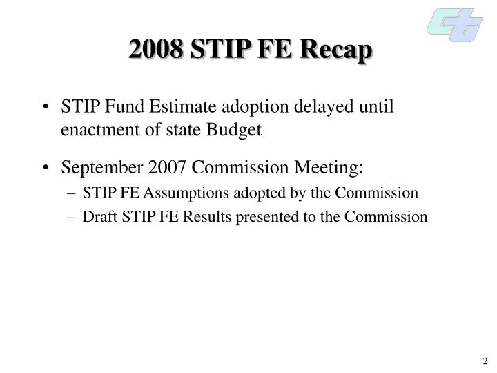 2008 STIP FE Recap