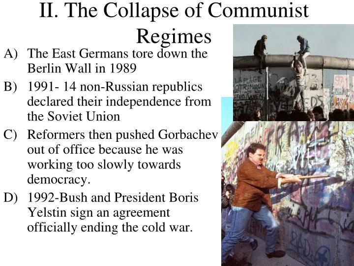 Ii the collapse of communist regimes