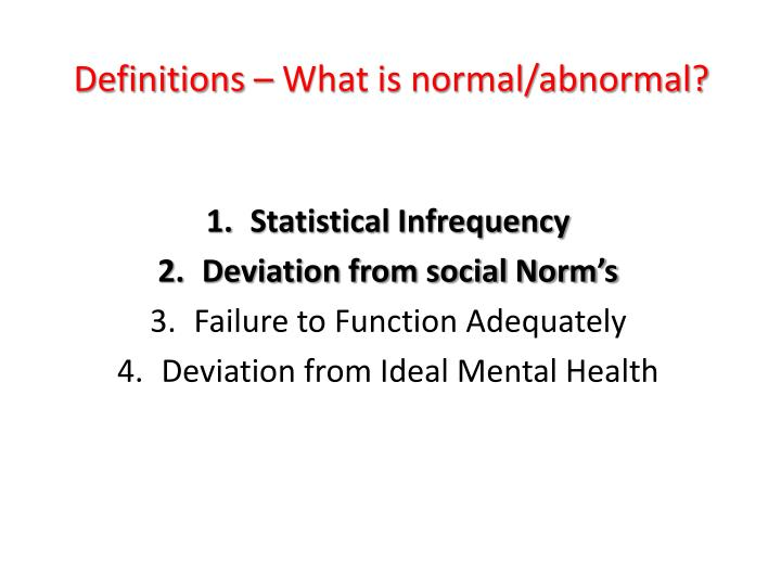 Definitions – What is normal/abnormal?