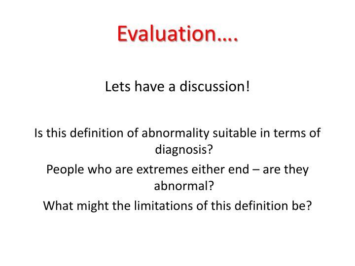 Evaluation….