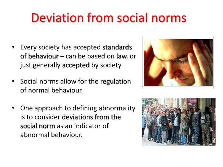 Deviation from social norms