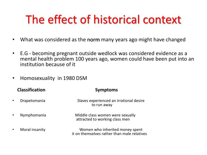 The effect of historical context