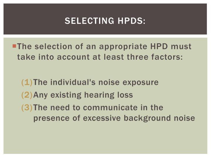 Selecting HPDs: