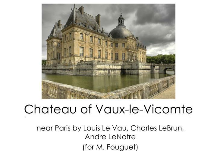 Chateau of Vaux-le-Vicomte