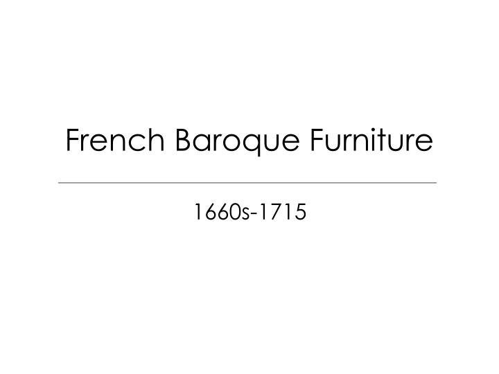 French Baroque Furniture