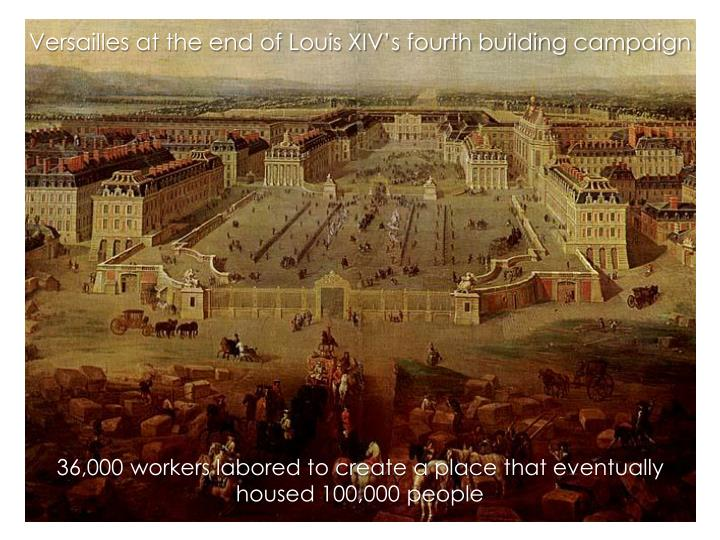 Versailles at the end of Louis XIV's fourth building campaign