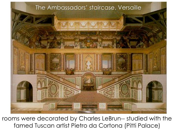 The Ambassadors' staircase,