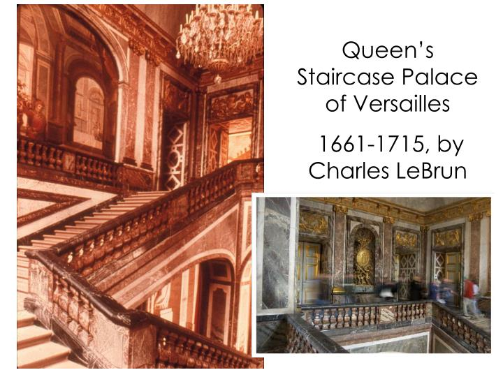 Queen's Staircase Palace of Versailles