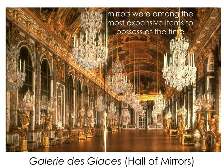 mirrors were among the most expensive items to possess at the time