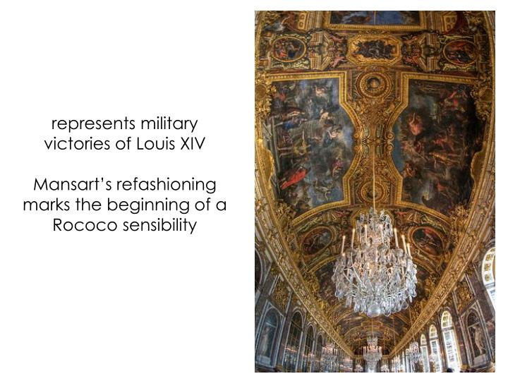 represents military victories of Louis XIV