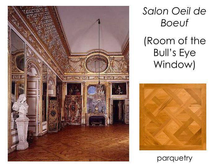 Salon Oeil de Boeuf