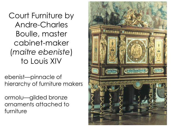 Court Furniture by Andre-Charles
