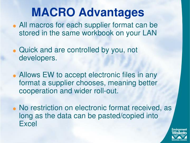 MACRO Advantages