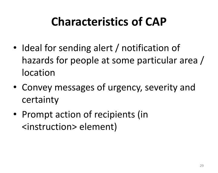Characteristics of CAP