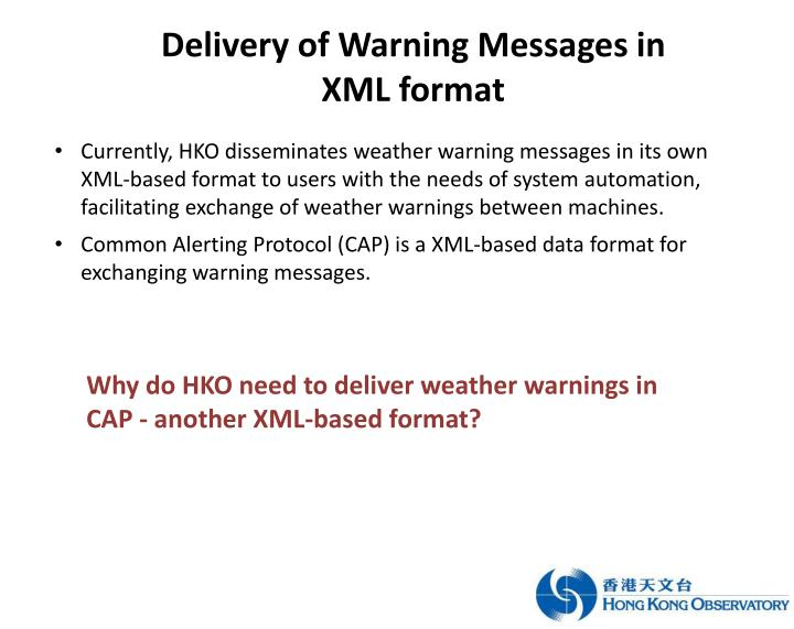 Delivery of Warning Messages in XML format