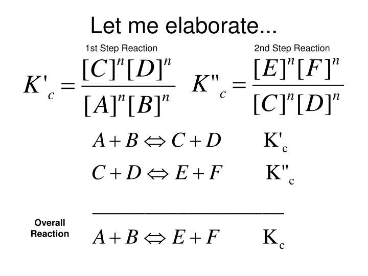 Let me elaborate...