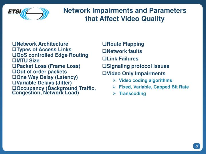 Network impairments and parameters that affect video quality