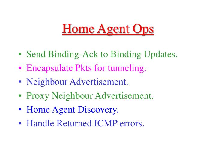 Home Agent Ops