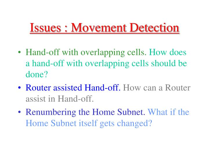 Issues : Movement Detection