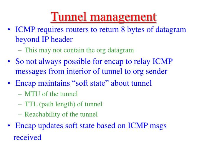 Tunnel management