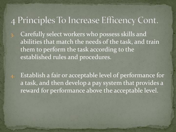 4 Principles To Increase Efficency Cont.