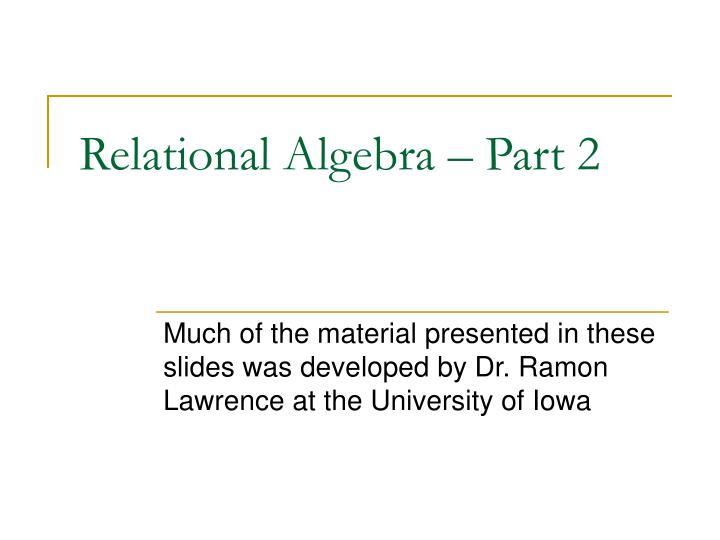 Relational Algebra – Part 2