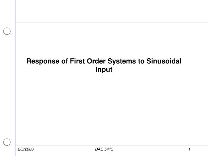 response of first order systems to sinusoidal input