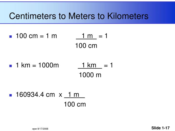 Centimeters to Meters to Kilometers