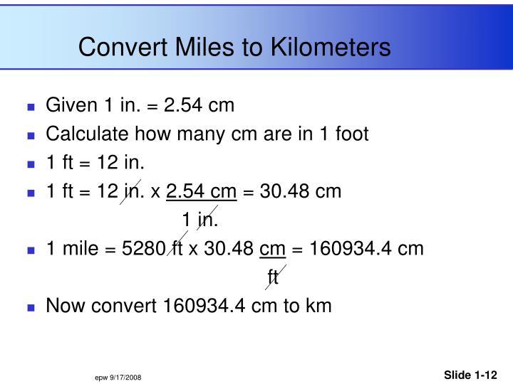 Convert Miles to Kilometers