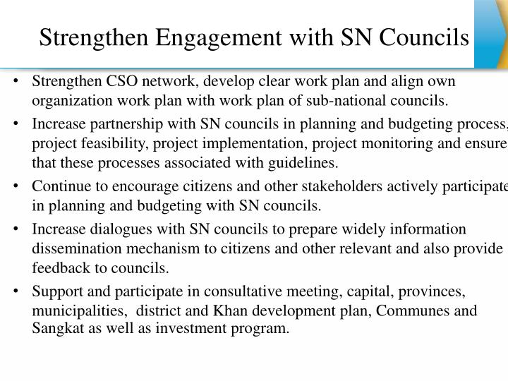 Strengthen Engagement with SN Councils
