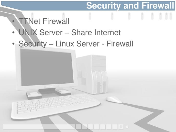Security and Firewall