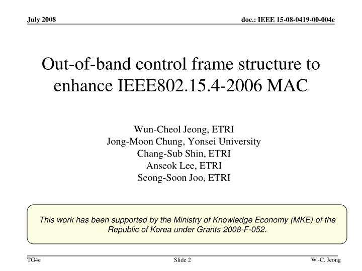 Out of band control frame structure to enhance ieee802 15 4 2006 mac
