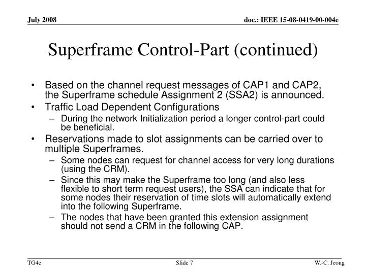 Superframe Control-Part (continued)