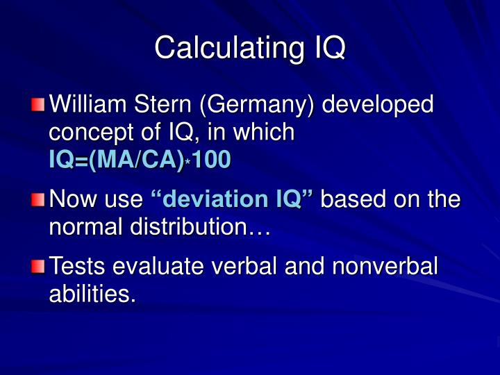 Calculating IQ