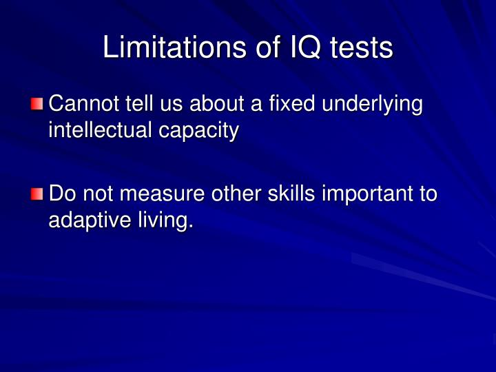 Limitations of IQ tests