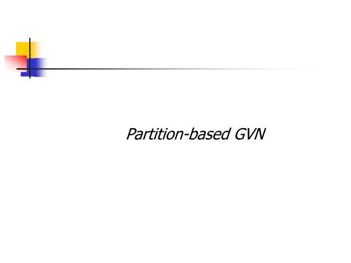 Partition-based GVN
