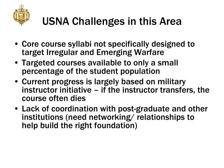USNA Challenges in this Area