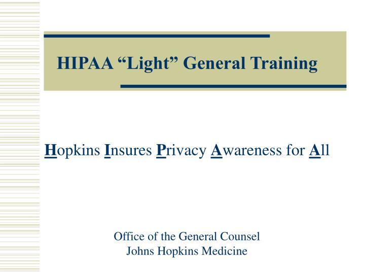 "HIPAA ""Light"" General Training"