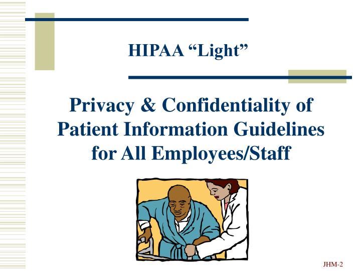 """HIPAA """"Light"""""""