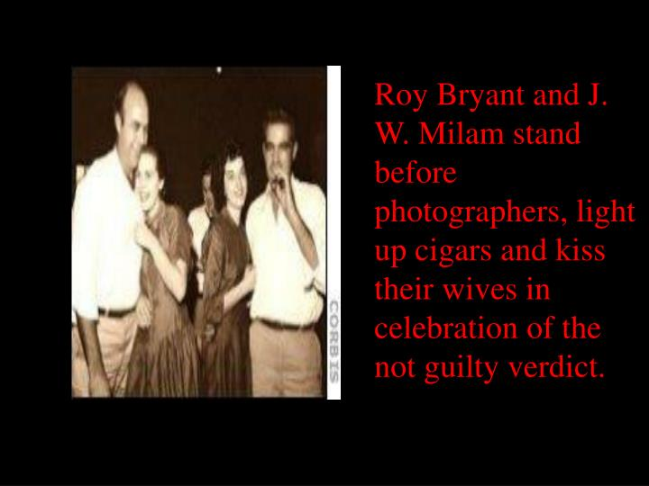 J.W. Milam (left), Roy Bryant and their wives exult in the verdict