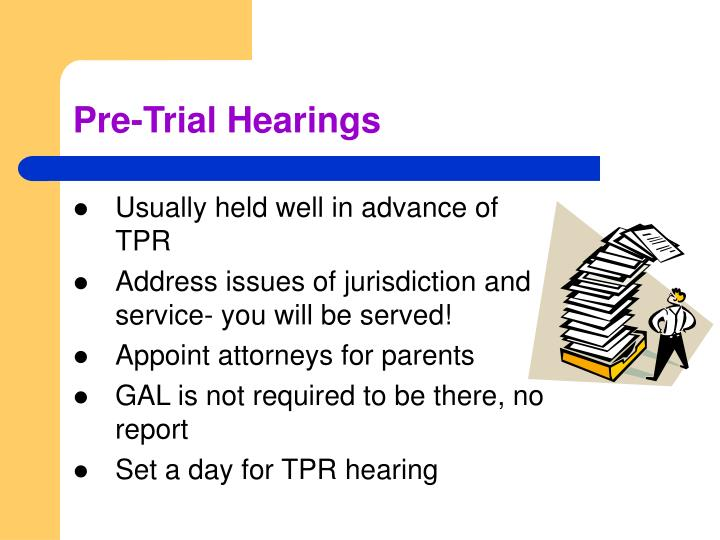 Pre-Trial Hearings