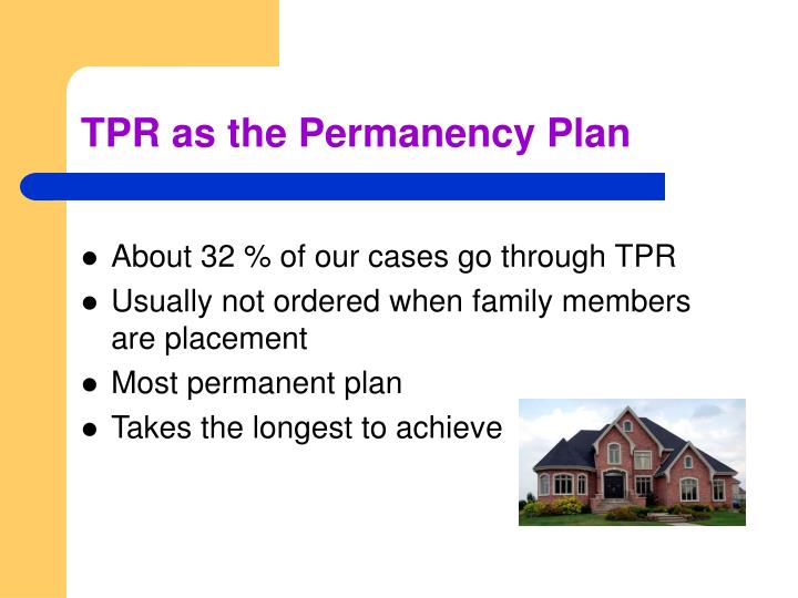 Tpr as the permanency plan