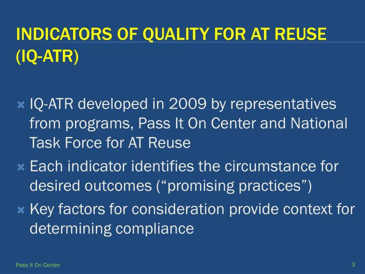 Indicators of quality for at reuse iq atr