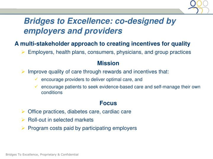 Bridges to excellence co designed by employers and providers